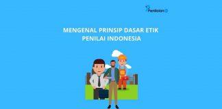 Mengenal Prinsip Dasar Etik Penilai Indonesia