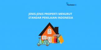 Jenis-jenis Properti Menurut Standar Penilaian Indonesia